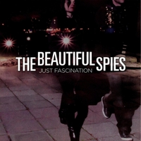 The Beautiful Spies | Just Fascination