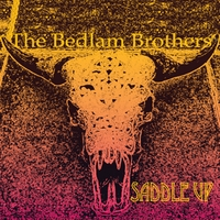 The Bedlam Brothers | Saddle Up - EP