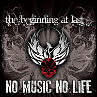 The Beginning At Last | No Music, No Life