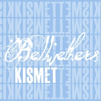 The Bellwethers | Kismet