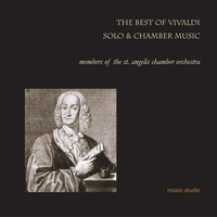 Members of the St. Angelis Chamber Orchestra | The Best of Vivaldi / Solo and Chamber Music