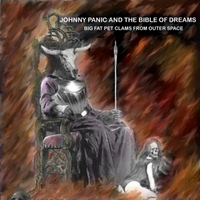 The Big Fat Pet Clams from Outer Space | Johnny Panic and the Bible of Dreams