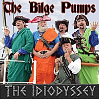 The Bilge Pumps | The Idiodyssey