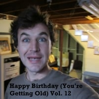 The Birthday Band for Old People | Happy Birthday (You're Getting Old, Vol. 12)