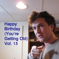 The Birthday Band for Old People | Happy Birthday (You're Getting Old, Vol. 13)