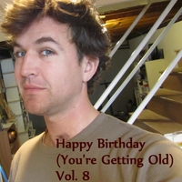 The Birthday Band for Old People | Happy Birthday (You're Getting Old) Vol. 8