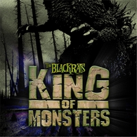 The Blackrats | King of Monsters