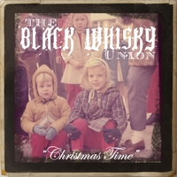 The Black Whisky Union | Christmas Time