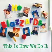 The Blazzards | This Is How We Do It