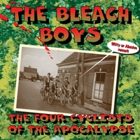 The Bleach Boys | The 4 Cyclists of the Apocalypse