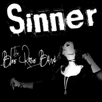 The Blue Rose Band | Sinner