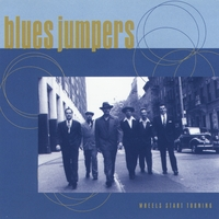 The Blues Jumpers | Wheels Start Turning