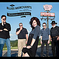 The Blues Merchants | Tattooed With the Blues (feat. Amy McFarland)