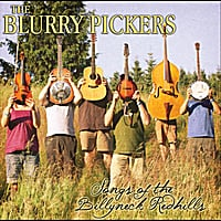 the Blurry Pickers | Songs of the Billyneck Redhills