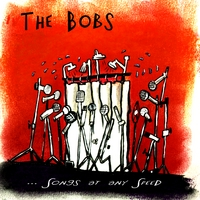 The Bobs | ...Songs at any Speed
