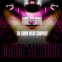 The Boom Wear Company | Dance All Night