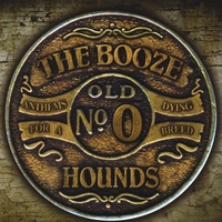The Booze Hounds | Anthems For a Dying Breed