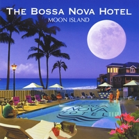 The Bossa Nova Hotel | Moon Island