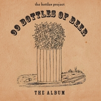 The Bottles Project | 99 Bottles of Beer: The Album