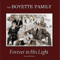 The Boyette Family | Forever in His Light