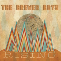 The Brewer Boys | Rising