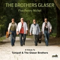 The Brothers Glaser | Five Penny Nickel: A Tribute to Tompall & The Glaser Brothers