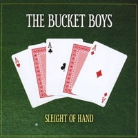 The Bucket Boys (UK) | Sleight of Hand