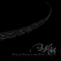 The Buffalos | Full of Silence and Fury