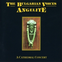 The Bulgarian Voices Angelite | A Cathedral Concert
