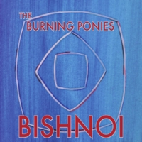 The Burning Ponies | Bishnoi