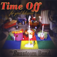 The Buzztown Band | Time Off for Good Behavior