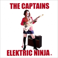The Captains | The Elektric Ninja