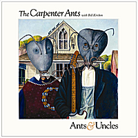 The Carpenter Ants | Ants & Uncles (feat. Bill Kirchen)