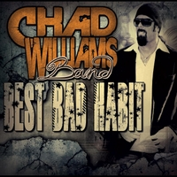 The Chad Williams Band | Best Bad Habit