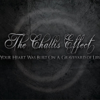 The Challis Effect | Your Heart Was Built On a Graveyard of Lies