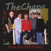 The Chaps | Alive and Still Picking
