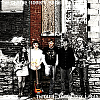 The Charlie Rogers Band | Through These City Lights