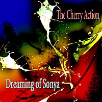 The Cherry Action | Dreaming of Sonya