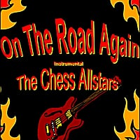 The Chess Allstars | On the Road Again (Instrumental)