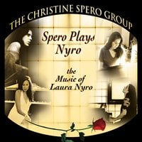 The Christine Spero Group | Spero Plays Nyro