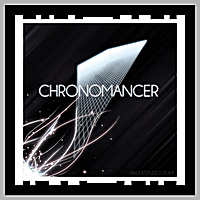 The Chronomancer | An Extended Play