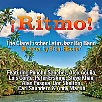 The Clare Fischer Latin Jazz Big Band | ¡Ritmo!
