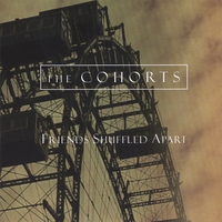 The Cohorts | Friends Shuffled Apart