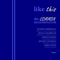 The Common Denominator | Like This