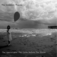 The Common Thieves | The Apocalypse: The Calm Before the Storm