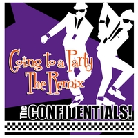 The Confidentials | Going To a Party (Remix)