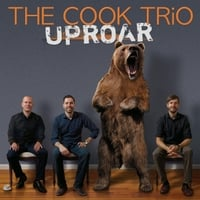 The Cook Trio | Uproar
