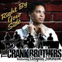 The Crank Brothers | Right By Your Side