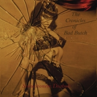 The Cronicles of Bad Butch | Seductionem Diaboli
