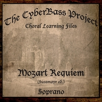 The Cyberbass Project | Mozart Requiem in D Minor (Sussmayr Ed.) [Soprano]